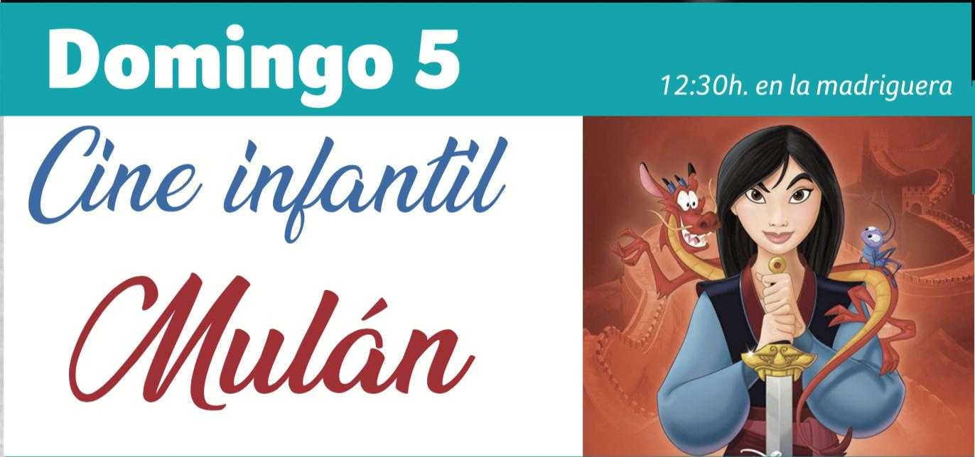 Cine infantil domingo 5 Mulán Espacio Rubens Madriguera Huelva